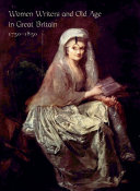 Women Writers and Old Age in Great Britain, 1750–1850 Pdf/ePub eBook