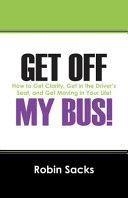 Get Off My Bus