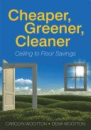 Cheaper, Greener, Cleaner