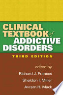 Clinical Textbook of Addictive Disorders Book