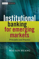 Institutional Banking for Emerging Markets