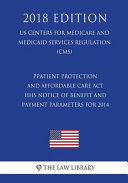 Patient Protection and Affordable Care ACT   HHS Notice of Benefit and Payment Parameters for 2014  Us Centers for Medicare and Medicaid Services Regulation   Cms   2018 Edition