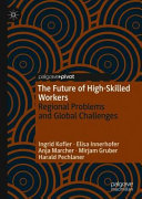 The Future of High Skilled Workers