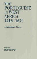 The Portuguese in West Africa  1415 1670
