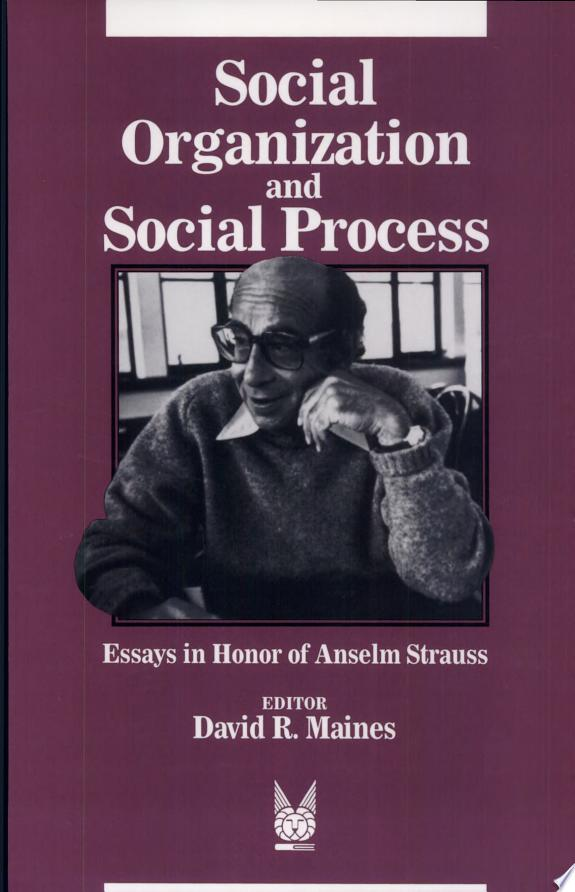 Social Organization and Social Process