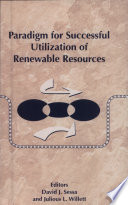 Paradigm for Successful Utilization of Renewable Resources