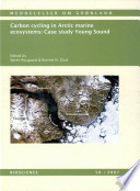 Carbon Cycling In Arctic Marine Ecosystems Case Study Young Sound Book PDF