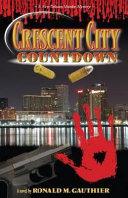 Crescent City Countdown Book
