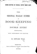 Book Keeping by double entry made easy  The original Italian method     simplified  with supplement on auditing