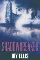 Shadowbreaker