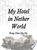 My Hotel in Nether World