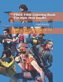 FREE FIRE Coloring Book for Kids and Adults
