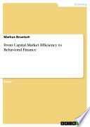 From Capital Market Efficiency to Behavioral Finance Book