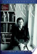 A Biography of Mrs Marty Mann Book