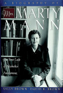 A Biography of Mrs Marty Mann ebook