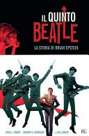 Il quinto Beatle. Edizione Deluxe (9L)