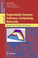 Dependable Systems: Software, Computing, Networks