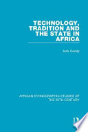 Technology Tradition and the State in Africa