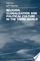Religion Globalization And Political Culture In The Third World