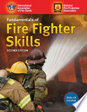 """Fundamentals of Fire Fighter Skills"" by International Association of Fire Chiefs, National Fire Protection Association"