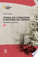 Book cover for Teoria da literatura e historia da critica momentos decisivos.