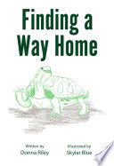 Finding a Way Home Book