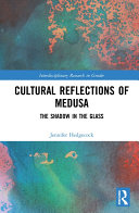 Pdf Cultural Reflections of Medusa
