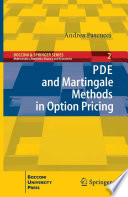 PDE and Martingale Methods in Option Pricing Book