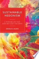 Sustainable Hedonism
