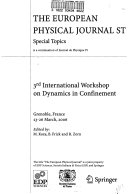 3rd International Workshop on Dynamics in Confinement