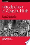 Introduction to Apache Flink  : Stream Processing for Real Time and Beyond