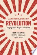 Anthropologies of Revolution Read Online