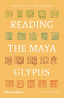 Reading the Maya Glyphs  Second Edition