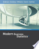 """""""Modern Business Statistics with Microsoft Office Excel (with XLSTAT Education Edition Printed Access Card)"""" by David R. Anderson, Dennis J. Sweeney, Thomas A. Williams, Jeffrey D. Camm, James J. Cochran"""