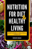 Nutrition for Diet and Healthy Living Book