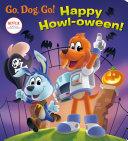 Happy Howl Oween   Netflix  Go  Dog  Go   Book