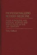 Professionalizing Modern Medicine