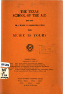 Teachers  Manual and Classroom Guide for Music is Yours