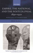 Empire  the National  and the Postcolonial  1890 1920