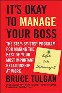 It?s Okay to Manage Your Boss