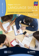 Higher English Language for CfE: Answers and Marking Schemes