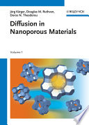 Diffusion in Nanoporous Materials, 2 Volume Set
