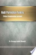 Nadi Parikshan Yantra  Pulse Examination system