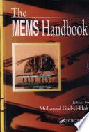 """The MEMS Handbook"" by Mohamed Gad-el-Hak"