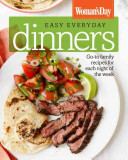 Woman s Day Easy Everyday Dinners