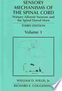 Sensory Mechanisms of the Spinal Cord Book