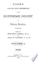 Cases Argued and Determined in the Supreme Court of Nova Scotia