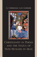 Christianity in Persia and the Status of Non-Muslims in Modern Iran Pdf/ePub eBook