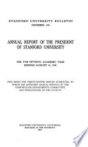 Annual Report of the President of Stanford University for the ... Academic Year Ending ...