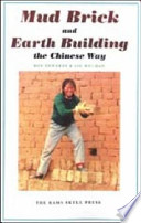 Mud Brick & Earth Building the Chinese Way